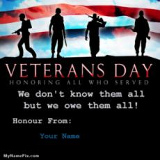Honoring All Who Served Happy Veterans Day 2016