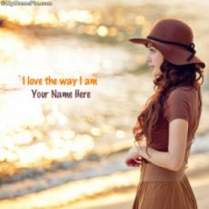 I love the way I am