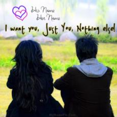 I want just you