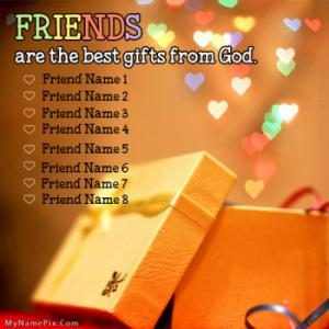 Friends Are Gift Image With Name