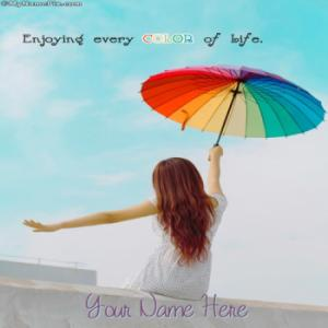 Enjoying every COLOR of life Image With Name