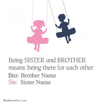 Being Brother Sister Image With Name