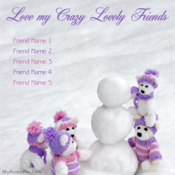 Love Crazy Friends Image With Name