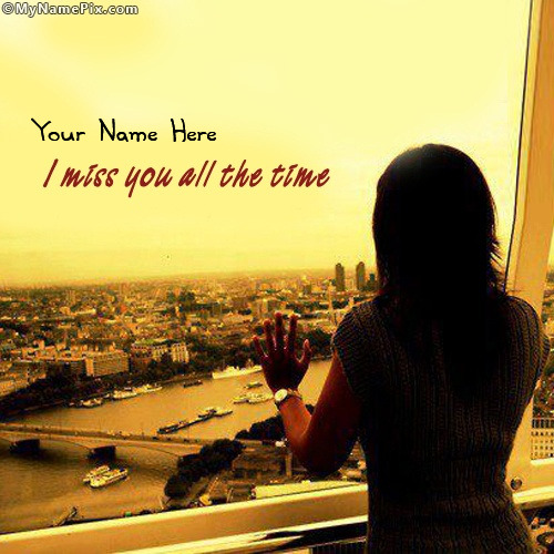 I miss you all the time Image With Name