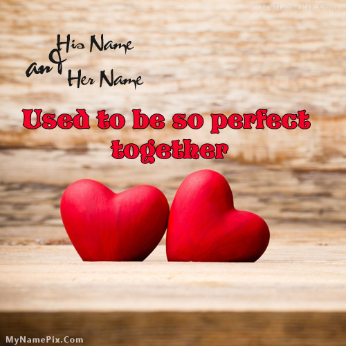 Perfect Together Image With Name