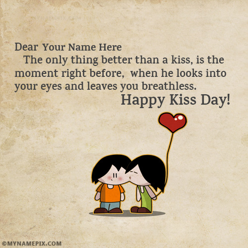 Kiss Of Love Happy Kiss Day Quotes With Name