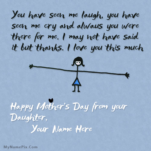 Mothers Day from Daughter With Name