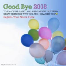 Goodbye 2018 Wishes And Images With Your Name