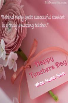 Happy Teacher Day  Quotes Wish Card With Name