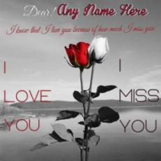 I Miss You I Love You Quotes Wish Card With Name