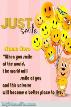 Just Smile Quotes Smiley Balloons Wish With Name