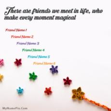 Magical Friends With Name