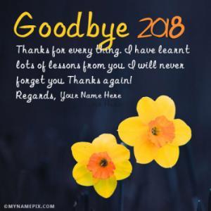 Say Goodbye 2018 Wish Pics With Name