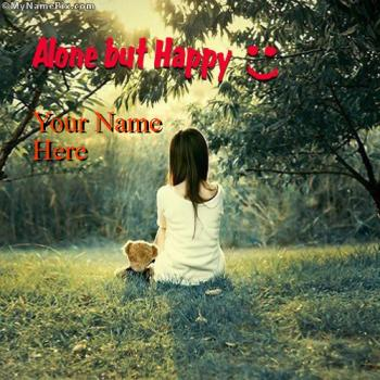 Alone But Happy Image With Name