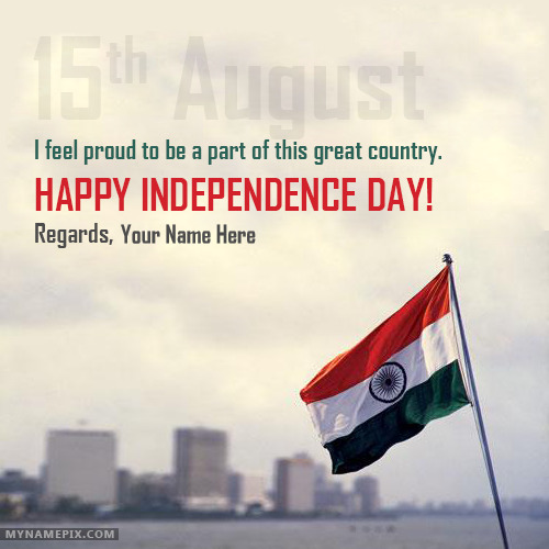 Happy Independence Day India Wishes With Name