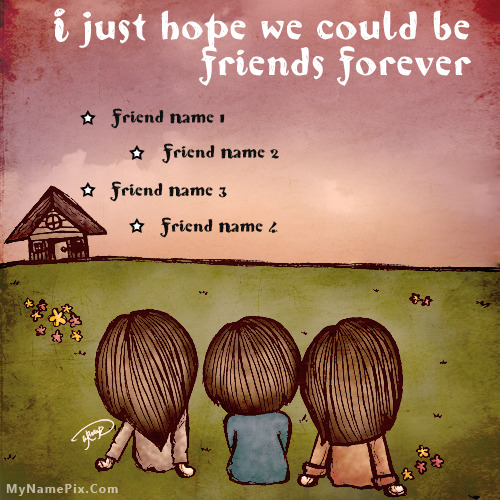 Hope For Friendship With Name
