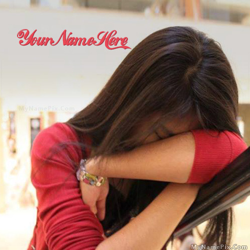 Broken Girl Crying With Name