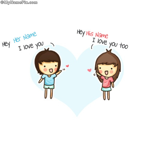 Hey I Love You With Name
