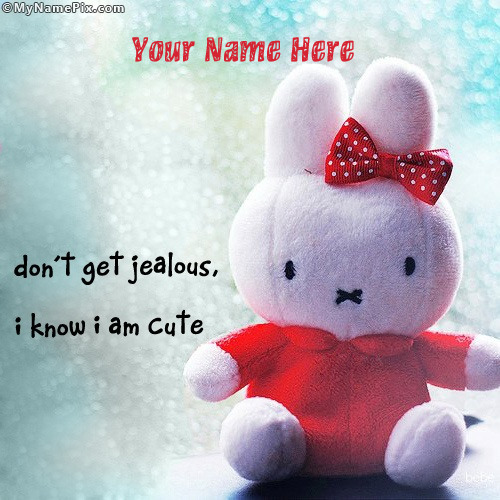 I know I am cute With Name