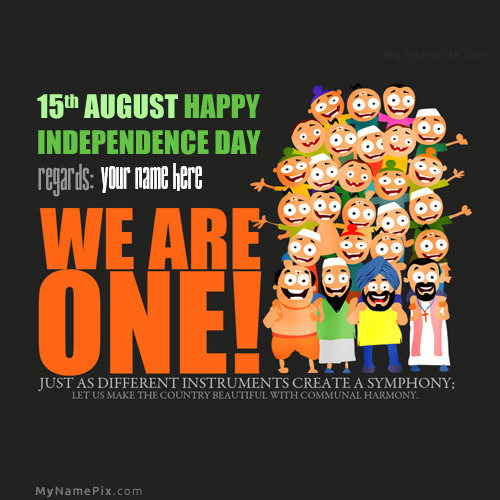 We are one 15th August With Name