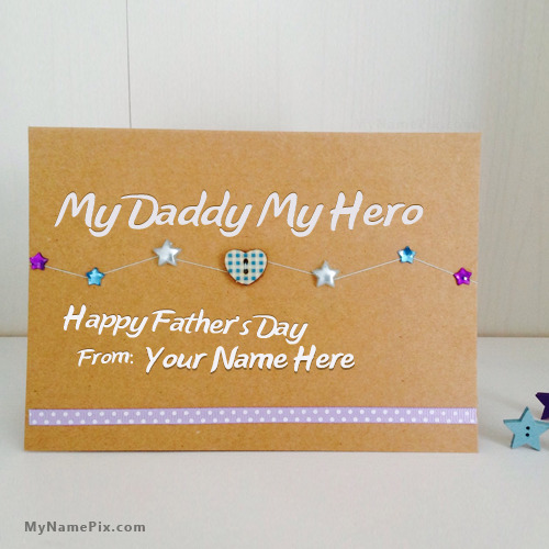 My Daddy My Hero With Name