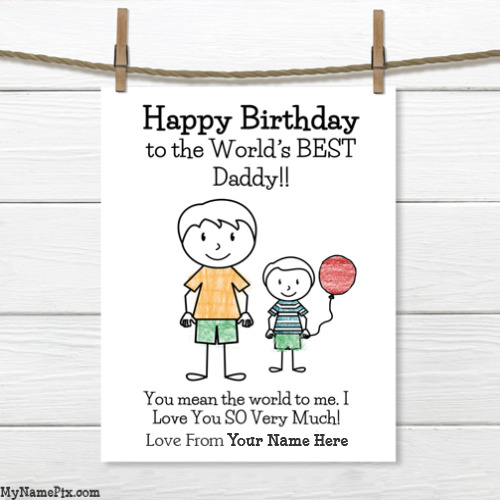 Name Birthday Card For Dad From Son