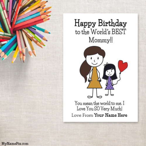 Name Birthday Card For Mom From Daughter