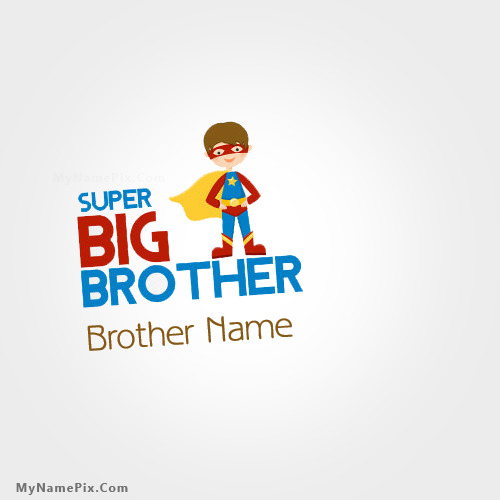 Super Big Brother Image With Name