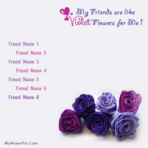 Voilet Friends With Name